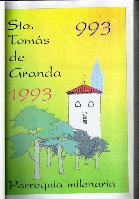 AV Granda - Milenario de Granda - año 1993 - Asociacion de Vecinos Santo Tomas de Granda
